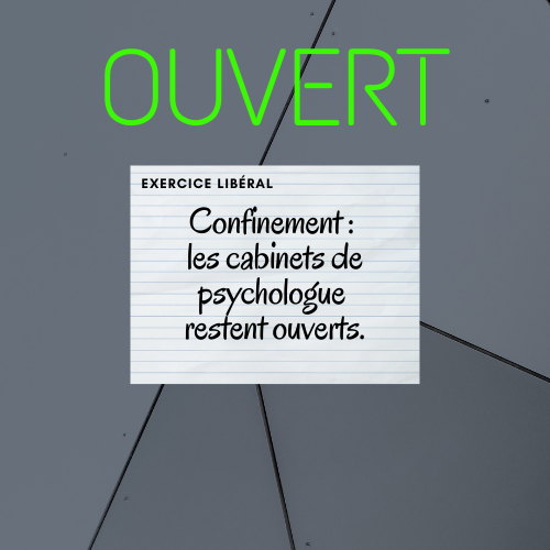 CONFINEMENT : Les cabinets de psychologue restent ouverts
