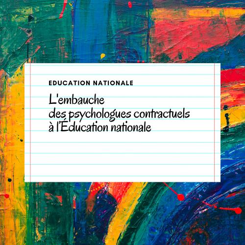 L'embauche des psychologues contractuels à l'Education nationale