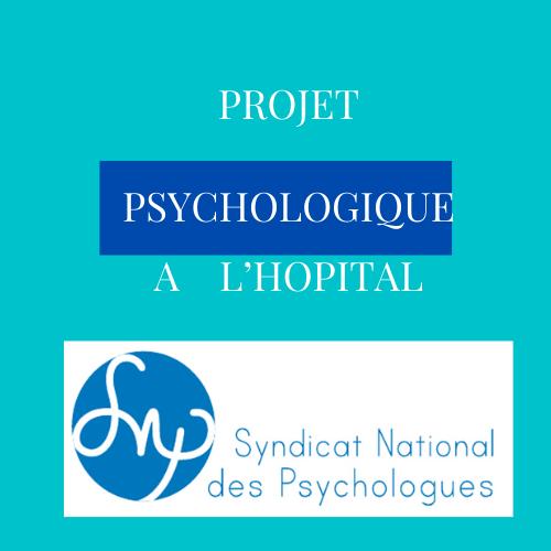 PROJET PSYCHOLOGIQUE A  L'HOPITAL: commentaire du texte de loi